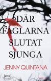 Cover for Där fåglarna slutat sjunga