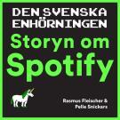 Cover for Den svenska enhörningen : storyn om Spotify