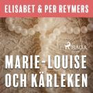 Omslagsbild för Marie-Louise och kärleken