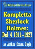 Omslagsbild för Kompletta Sherlock Holmes. Del 4 - åren 1911-1927