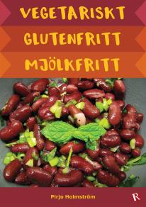 Cover for Vegetariskt glutenfritt mjölkfritt