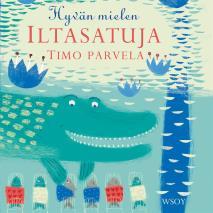 Cover for Hyvän mielen iltasatuja