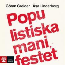 Cover for Populistiska manifestet : för knegare, arbetslösa, tandlösa och 90 procent av alla andra