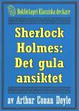 Omslagsbild för Sherlock Holmes: Äventyret med det gula ansiktet – Återutgivning av text från 1893