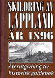 Omslagsbild för Skildring av Lappland – Återutgivning av text från 1896