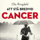 Cover for Att Stå bredvid cancer
