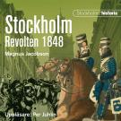 Omslagsbild för Stockholm. Revolten 1848
