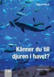 Omslagsbild för Känner du till djuren i havet?