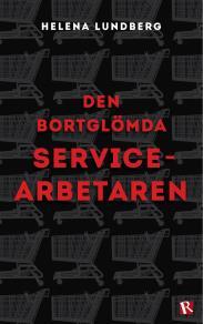 Omslagsbild för Den bortglömda servicearbetaren