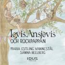 Bokomslag för Lovis Ansjovis och Rockpappan