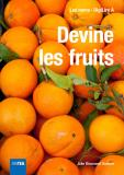 Cover for Devine les fruits