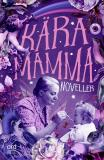 Cover for Kära mamma
