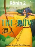 Omslagsbild för Ronin 2 - The Bow