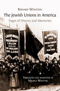Cover for The Jewish Unions in America: Pages of History and Memories