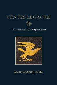 Cover for Yeats's Legacies: Yeats Annual No. 21