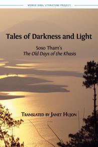 Omslagsbild för  Tales of Darkness and Light: Soso Tham's The Old Days of the Khasis