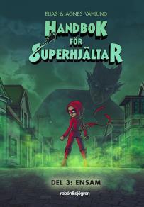 Cover for Handbok för superhjältar: Ensam