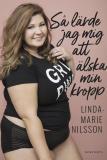 Cover for Så lärde jag mig att älska min kropp