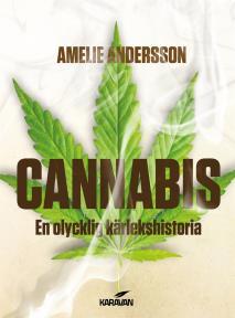 Omslagsbild för Cannabis. En olycklig kärlekshistoria