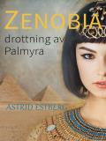 Cover for Zenobia, drottning av Palmyra
