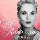 Omslagsbild för Bibi Andersson- ett ögonblick