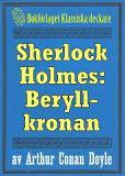 Omslagsbild för Sherlock Holmes: Äventyret med beryllkronan  – Återutgivning av text från 1911