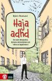 Omslagsbild för Haja ADHD: om nuets förbannelse, hjärnans skärmsläckare och vikten av dagdrömmeri