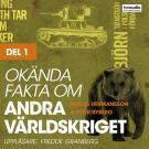 Cover for Okända fakta om andra världskriget, del 1