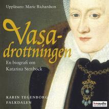 Omslagsbild för Vasadrottningen. En biografi över Katarina Stenbock
