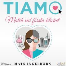 Omslagsbild för Tiamo: Match vid första klicket