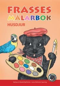 Cover for Frasses Målarbok Husdjur