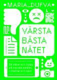 Cover for Värsta bästa nätet : Bli säker och trygg på sociala medier, i chattar och spel