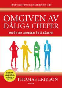Cover for Omgiven av dåliga chefer : Varför bra ledarskap är så sällsynt