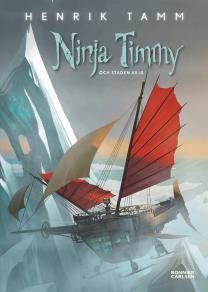 Cover for Ninja Timmy och staden av is