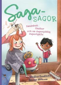 Omslagsbild för Sagasagor. Bananbus, finskor och en superjobbig superhjälte