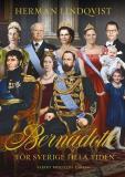 Bokomslag för Bernadotte - för Sverige hela tiden