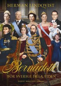 Omslagsbild för Bernadotte - för Sverige hela tiden