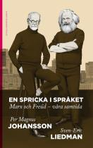 Omslagsbild för En spricka i språket : Marx och Freud – våra samtida
