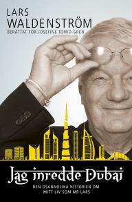 Omslagsbild för Jag inredde Dubai : den osannolika historien om mitt liv som Mr Lars