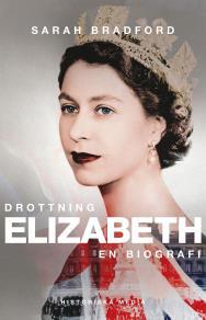 Omslagsbild för Drottning Elizabeth: En biografi