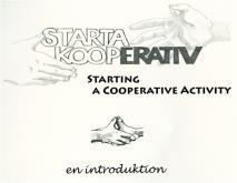 Omslagsbild för Starta kooperativ- en introduktion/Start a cooperative - an introduction
