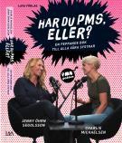 Omslagsbild för Har du PMS, eller? : en peppande bok till alla våra systrar