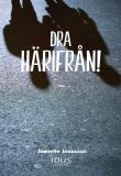 Bokomslag för DRA HÄRIFRÅN!
