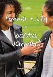 Bokomslag för Amina + Lily = bästa vänner?