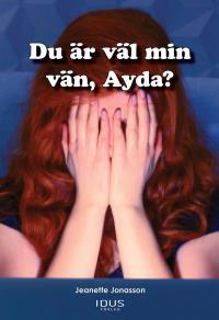 Omslagsbild för Du är väl min vän, Ayda?
