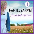 Bokomslag för Storgårdsdottern: En släkthistoria