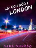 Bokomslag för Liv och död i London