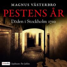 Cover for Pestens år. Döden i Stockholm 1710