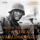 Bokomslag för Sanna historier om andra världskriget