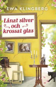 Omslagsbild för Lånat silver och krossat glas
